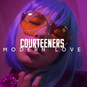 Courteeners Modern Love video